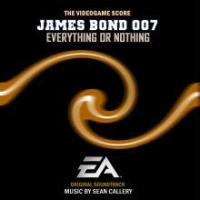 James Bond 007: Everything Or Nothing - The Videogame Score. Передняя обложка. Click to zoom.