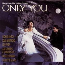 Only You Music from the Motion Picture. Передняя обложка. Click to zoom.
