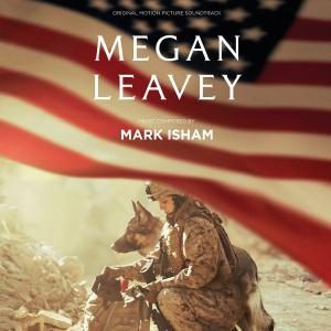 Megan Leavey Original Motion Picture Soundtrack. Лицевая сторона. Click to zoom.