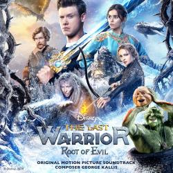 The Last Warrior: Root of Evil Original Motion Picture Soundtrack. Передняя обложка. Click to zoom.