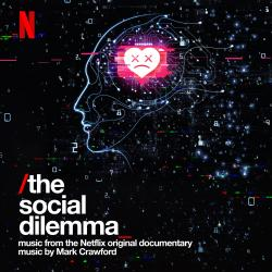 The Social Dilemma Music from the Netflix Original Documentary. Передняя обложка. Click to zoom.