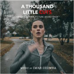 A Thousand Little Cuts Original Motion Picture Soundtrack. Передняя обложка. Click to zoom.