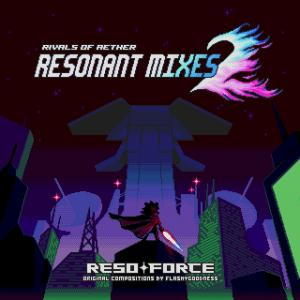 Rivals of Aether: RESONANT MIXES 2. Лицевая сторона . Click to zoom.
